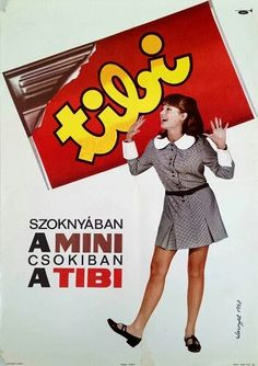 ) - Szoknyában a MINI csokiban a TIBI (Villamosplakát) Vintage Ads Food, Vintage Love, Vintage Advertisements, Vintage Photos, Retro Vintage, Restaurant Pictures, Retro Ads, Illustrations And Posters, Vintage Posters