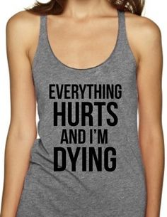 EVERYTHING HURTS AND I'M DYING - Women's Tank Top – Black Star Tees