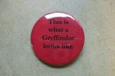 This is what a gryffindor looks like
