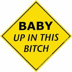 """Baby Up In This Bitch is a clever way to say baby on board with a window decal or t-shirt. Our """"baby on board"""" decals and t-shirts are made in the USA! Baby Up, Mom And Baby, Baby Love, Funny Baby Shower Gifts, Baby Gifts, Window Decals, Cool Baby Stuff, Kid Stuff, Getting Pregnant"""