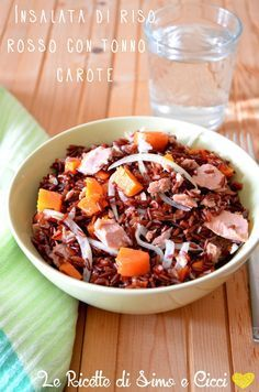 Insalata di riso rosso con tonno e carote | Le Ricette di Simo e Cicci