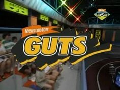 I wanted to be on Nickelodeon Guts so bad...