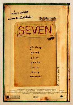 Seven  is a 1995 American neo-noir thriller film written by Andrew Kevin Walker and directed by David Fincher.