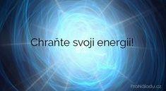 Chraňte svoji energii! | ProNáladu.cz