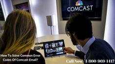 Common Error Codes Of Comcast Email Streaming Tv Tv Services Comcast