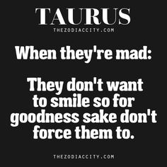 When Taurus Is Mad | TheZodiacCity.com