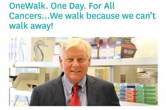 Paul Alofs. OneWalk. One Day. For All Cancers...We walk because we can't walk away!