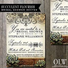 Succulent Bridal Shower Invitation Wedding Invitation -  Digital File or Custom Printing - Rustic wiht fancy elements and Succulents