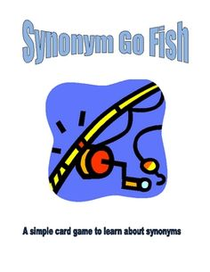 Synonym Go Fish -- a center game to practice synonyms