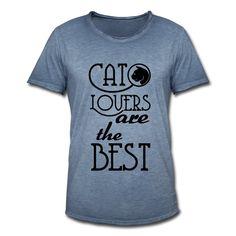 Cat Lovers are the Best - Tolle Shirts und Geschenke für alle Katzen-Liebhaber, die einfach die Besten sind! #cat #catlover #best #bestof #thebest #katze #katzen #haustier #haustiere #tier #tiere #tierliebe #tierisch #kater #kätzchen #sprüche #shirts #geschenke