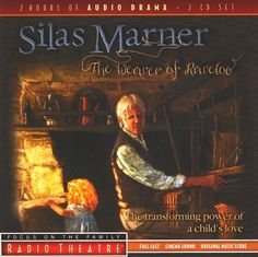 Silas Marner by Focus on the Family Radio Theatre