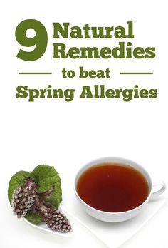 Don't let allergies get the best of you this spring! Here are nine alternative and natural remedies for your pollen attacks.