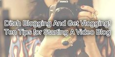 Are You A Blogger Then You Should Know That You Should Ditch Blogging And Get Vlogging.  Here We Have Top Ten Tips For Starting A Video Blog And Taking It To A Successful Height.  Article: www.exeideas.com/2014/09/tips-for-starting-a-video-blog.html Tags: #Blog #Bloging #Vlogging #VideoBlog #VideoBlogger #VideoBlogTips #VloiingTips #VloggingTricks #VideoBlogging