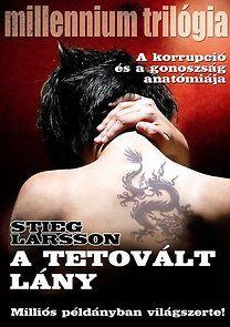 Stieg Larsson: A tetovált lány - Millennium trilógia