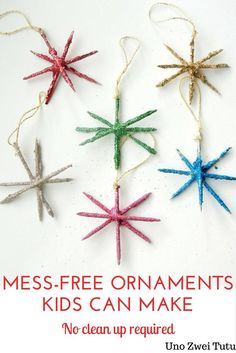 Do you want to make Christmas ornaments full of glitter with your kids but you are afraid of all the mess? These sparkling star ornaments are fun, easy to make and completely mess-free. These are a perfect Christmas craft for toddlers, preschoolers or old Kids Make Christmas Ornaments, Christmas Crafts For Toddlers, Preschool Christmas, Toddler Crafts, Kids Christmas, Handmade Christmas, Holiday Crafts, Kids Crafts, Xmas