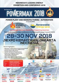 POWERMAX 2018 is a unique and attractive international event that combined different sectors to line on business properly which is focus on advanced technologies, machineries, equipment, services in Geothermal,