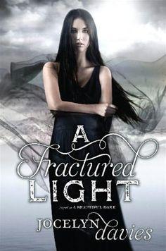 A Fractured Light - Jocelyn Davies