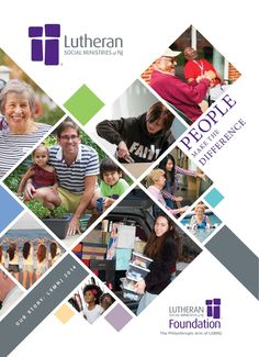 ISSUU - People Make the Difference by Lutheran Social Ministries of NJ Page Design, Cover Design, Book Design, Cover Report, Annual Report Covers, Portfolio Covers, Portfolio Design, Car Interior Design, Social Media Design
