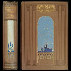 FOR CENTRAL IMAGE AND COLOR  IsFive Books: Various Turn of the Century Decorative Cloth Publisher Bindings Part 2 Astronomy Stars