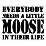 Get a Little Moose