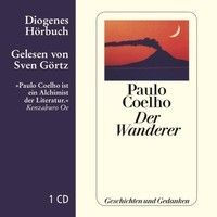 Hörprobe Paulo Coelho, Der Wanderer, 978-3-257-80308-2