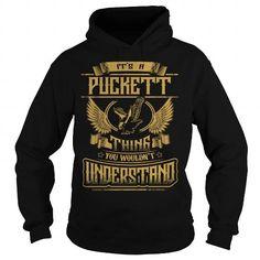 Cool PUCKETT PUCKETTYEAR PUCKETTBIRTHDAY PUCKETTHOODIE PUCKETTNAME PUCKETTHOODIES  TSHIRT FOR YOU T-Shirts
