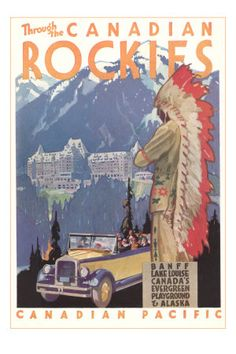 Through the Canadian Rockies, Canadian Pacific, Artist: Maurice Logan Canadian Pacific Railway, Canadian Travel, Canadian Rockies, Vintage Advertisements, Vintage Ads, Vintage Luggage, Vintage Labels, Posters Canada, Tourism Poster