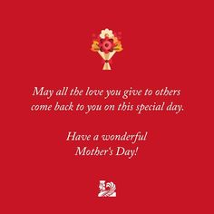 May all the love you give come back to you on this special day! Happy Mother's Day to those celebrating today! Happy Mother S Day, Happy Mothers, Special Day, Comebacks, Love You, Gift Ideas, Gifts, Te Amo, Presents