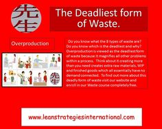 The deadliest form of waste.  Learn how to deal with this type of waste and more by visiting our site.