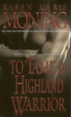 Karen Marie Moning - Book Two - Highlander series (second cover)