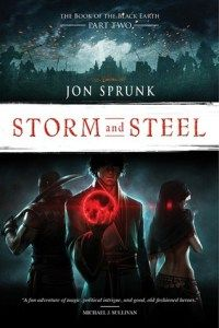 Storm and Steel, by Jon Sprunk - SFReader book review