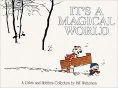 There's Treasure Everywhere Quotes by Bill Watterson