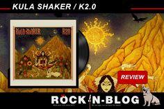 ROCK-N-BLOG - Review: KULA SHAKER / K2.0 http://nixschwimmer.blogspot.com/2016/02/kula-shaker-k20_25.html  [...]  Kula Shaker treiben es richtig bunt! Räucherstäbchen und sonstige Rauchwaren anzünden und hinein in den bunten Bollywoodrausch. Wer will darf sich auch einen Punkt auf die Stirn malen und unkontrollierte Zuckungen im Hare Krishna-Style durchführen. [...]