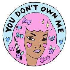 Happy Tuesday! (by @lovestruckprints) #youdontownme #art #feminism