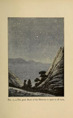 """""""The great Book of the Heavens is open to all eyes."""" 1904 Astronomy for amateurs, Flammarion, Camille"""