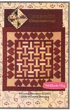 Hearts to You Quilt Pattern Kansas Troubles Quilters, A KT Stash Society Favorite - Fat Quarter Shop