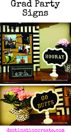 These signs were SO simple to create. Just glue on gold puffy stickers to ready-made chalkboard signs. In just a few minutes you'll have a fun detail to add to your party décor. Click through to see the whole post: http://destinationcreate.com/easy-grad-party-photo-display/