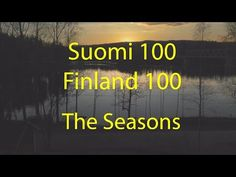 Vaajakoski 100 - Time Lapse - Finland 100 - The Seasons Finnish Words, Romantic Period, Good Neighbor, Best Cities, School Projects, Homeland, The 100, Seasons, Nature