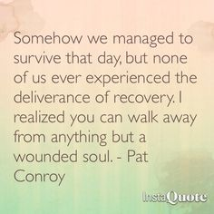 South of Broad quote. Pat Conroy