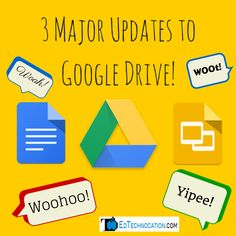 EdTechnocation: Google Just Blew Us Away with 3 Major Updates to Google Drive!