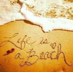 Life is a beach im just playing in the sand ♥