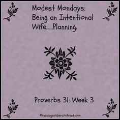 What does the Bible say about planning? Join me this week as we look more into Proverbs 31!!! #Modesty #Proverbs31