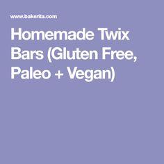 Homemade Twix Bars (Gluten Free, Paleo + Vegan)