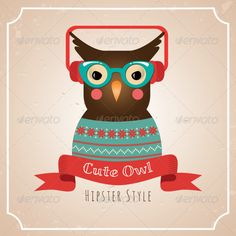 Buy Illustration of Hipster Owl by helga_helga on GraphicRiver. Illustration of Hipster Style Cute Owl. Available formats: Two Layered Photoshop PSD files (RGB and high resolution . Hipster Illustration, Illustration Art, Stencil Templates, Logo Templates, Hipster Fashion, Hipster Style, Funky Glasses, Owl Pet, Owl Patterns