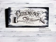 Imagine this beautiful mid-1800s inspired ceremony sign at your country wedding, greeting your guests as they flow in to enjoy a fairy tale beginning with you! NorthernHare.Etsy.com #rusticwedding #countrywedding #farmwedding