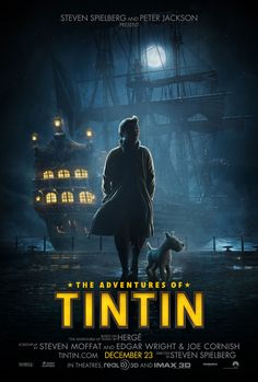 TINTIN. C'mon Spielberg, why was this not the 4th Indiana Jones movie? Lol.