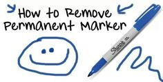 How to Remove Permanent Marker...  Clothes: Hand sanitiser  Walls: Toothpaste or hairspray (but don't rub too hard)  Carpet: White vinegar  Wood: Rubbing alcohol  Whiteboard: Whiteboard marker