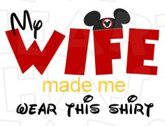 My wife made me wear this shirt with Mickey ears Disney vacation matching INSTANT DOWNLOAD digital clip art for iron on transfers by My Heart Has Ears. How to make an iron on transfer: http://myhearthasears.com/faq/