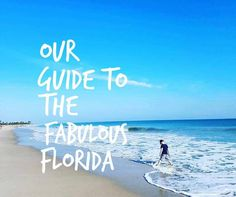 Our Family Guides to the East Coast of Florida