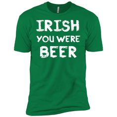 54e1f01aa6 Irish You Were Beer St Patrick Day Clothing St Patrick's Day Shirts Hoodies  For Men And Women